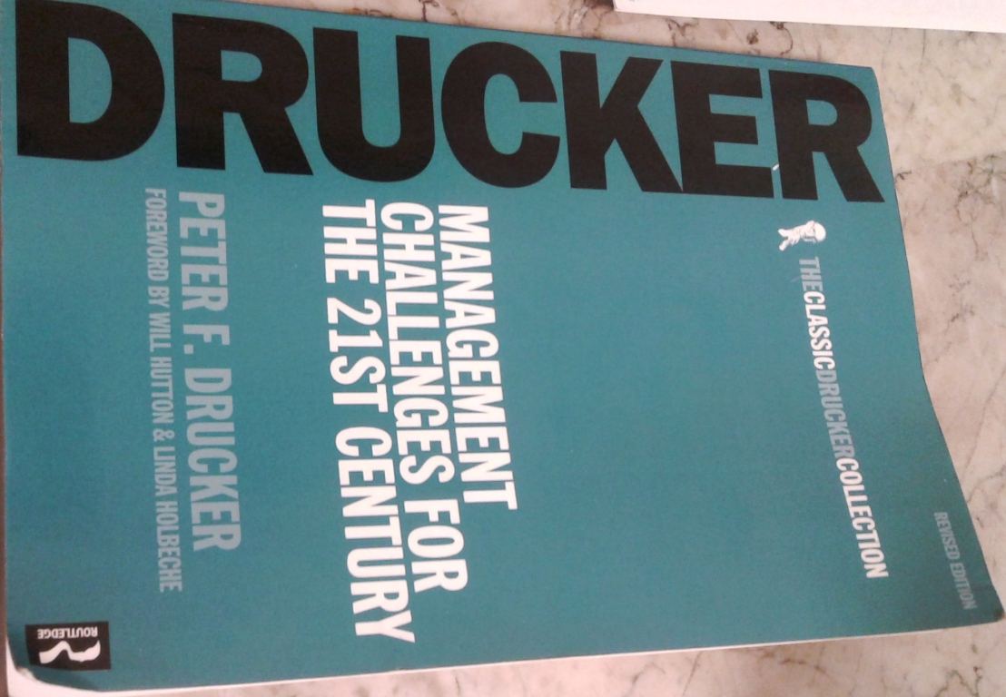 How Drucker's Managing Oneself Guarantee Your Success in 2017